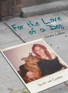for-love-dog-caro-leblanc