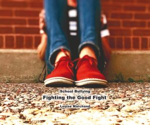 School Bullying: Fighting the good fight