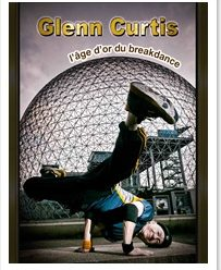 Glenn Curtis, Grandpa Breakdancer